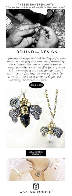 Our Bee Brave Pendant Collection. Learn about the inspiration and meaning behind the design of each sterling silver and brass piece.