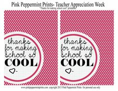 Free teacher appreciation week ideas and printables.  Thanks for making school so cool!  Pink Peppermint Prints and Parties » beautiful budget friendly party ideas and DIY tutorials