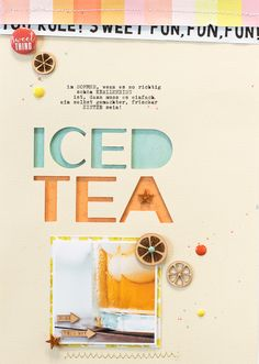 #papercrafting #scrapbook #layout - Iced Tea by confettiheart at @studio_calico