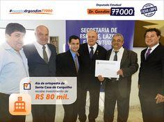 Mais investimentos para as Santas Casas de todos os municípios.