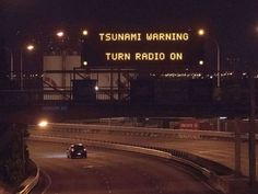 A tsunami warning alerted drivers on State Highway 1 in Wellington