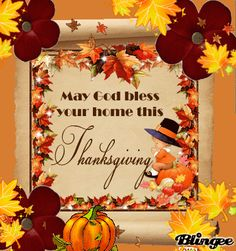 Wishing Everyone a Blessed and Happy Thanksgiving!