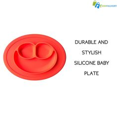 DURABLE AND STYLISH SILICONE BABY PLATE Once your little one gets a bit older and is ready to eat some table food, why not give them their own plate? This durable and stylish silicone baby plate is the one that you are going to love.