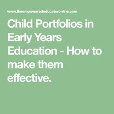 Child Portfolios in Early Years Education – How to make them effective. Child Portfolios in Early Years Education – How to make them effective. Preschool Assessment Forms, Preschool Programs, Early Childhood Australia, Early Childhood Centre, Preschool Portfolio, Early Childhood Education Programs, Early Education, Emergent Curriculum, Purses
