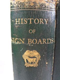 RARE 1867 Antique TRADE SIGN Book, History of 18th & 19thC Folk Art Signboards