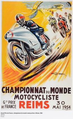 Postcard featuring a vintage 1954 poster created by automotive artist and illustrator Geo Ham to promote the French Grand Prix world championship motorcycle races held in Reims. Bike Poster, Motorcycle Posters, Car Posters, Motorcycle Art, Bike Art, Sports Posters, Grand Prix, Vintage Motorcycles, Racing Motorcycles