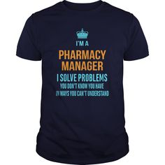 Pharmacist Pharmacy Manager T-Shirts, Hoodies. CHECK PRICE ==►…
