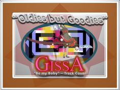 """Benidorm music - """"Be my baby"""" - Cover by Gissa"""