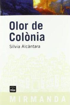 Olor de colònia - Sílvia Alcàntara