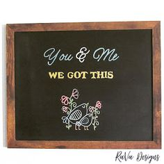 you and me we got this chalkboard art ideas quotes inspiration lettering love birds chalk markers Diy Bracelet Storage, Writing Romance, Jewelry Rack, Chalk Markers, Chalkboard Art, Wooden Jewelry, Something Beautiful, Program Design, Love Birds