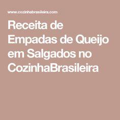 Receita de Empadas de Queijo em Salgados no CozinhaBrasileira