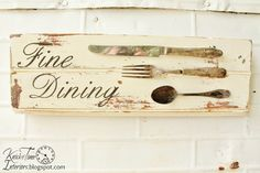 Knick of Time: Antique Silverware - {Fine Dining Sign}