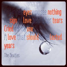 She no longer needs you.  For No One. The Beatles