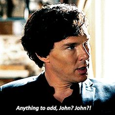 When Sherlock realized he was talking to John the balloon in Series 4.