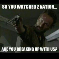 No, I still love the walking dead rick, don't shoot