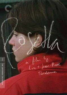 Rosetta - 1999 - Belgian film - Luc et Jean-Pierre Dardenne - won the palme d'or at Cannes