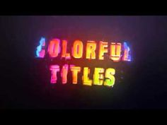 Colorful Titles (Videohive After Effects Templates)