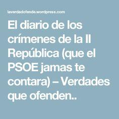 Frente Popular, Civilization, Spanish, War, History, To Tell, Truths, Maps, Crime