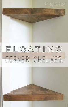 DIY Shelves and Do It Yourself Shelving Ideas – Floating Corner Shelves – Easy S… DIY Shelves and Do It Yourself Shelving Ideas – Floating Corner Shelves – Easy Step by Step Shelf Projects for Bedroom, Bathroom, Closet, Wall, Kitchen… Continue Reading → Diy Corner Shelf, Floating Corner Shelves, Bathroom Corner Shelf, Corner Wall Shelves, Bathroom Storage, How To Make Floating Shelves, Corner Nook, Corner Bath, Window Shelves