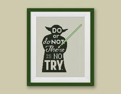 Yoda, Star Wars Cross Stitch Pattern StarWars Cross Stitch Chart, Quote Yoda Do Or Do Not There Is No Try Needlework, BUY2 GET1 FREE #002-15 by StitchLine on Etsy