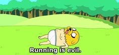 Adventure Time Quotes/ Even more evil than the Lich! Finn Jake, Adventure Time Quotes, Adventure Awaits, Go Jogging, Finn The Human, Jake The Dogs, Your Spirit Animal, Favim, Super Quotes