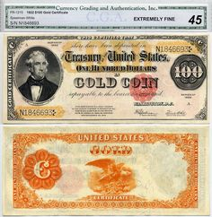 unusual u,s, currency | 1922 $100 Gold Certificate FR-1215 CGA Graded EF45 S/N N1846693
