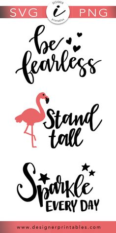 free svg cut files, free svg designs, free summer svg designs, free summer printables, free flamingo svg, free be fearless svg with hearts, sparkle everyday svg, motivational quotes, inspirational quotes