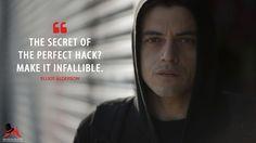 Elliot Alderson: The secret of the perfect hack? Make it infallible.  More on: http://www.magicalquote.com/series/mr-robot/ #ElliotAlderson #MrRobot