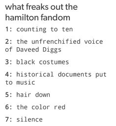 I love how most of these would mean absolutely NOTHING to a non-Hamilton-obsessed person but make complete and total sense to us