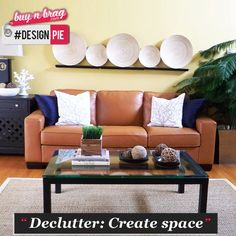 Costly additions to your home aren't feasible yet? Simply create an illusion of space. Make your rooms look bigger by getting rid of all clutter. Make creative use of the space you have and add light to give the home an airy feel.