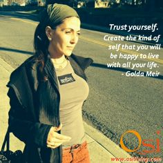 """Trust yourself. Create the kind of self that you will be happy to live with all your life."" - Golda Meir  #goldameir #quote #inspiration"