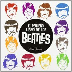 El pequeño libro de los Beatles Comic Europeo norma: Amazon.es: Hervé Bourhis: Libros