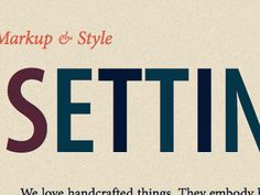 """Web Fonts + Articles: Nice Web Type """"Nice Web Type is one place for web typography, following experiments, advancements, and best practices in typesetting web text. Handcrafted by Tim Brown, Type Manager for Adobe Typekit."""""""
