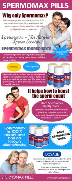 Browse this site http://bestvolumepills.net/spermomax/ for more information on Spermomax Pill. The mentioned reasons have made Spermomax Pill a favorite product of millions of men around the globe. There are a countless number of medicines in the market, which sexologists recommend males with low sperm count, with the promise that it will boost their sperm content. But it has been seen that these medicines hardly show any results on them and leaves them disappointed.