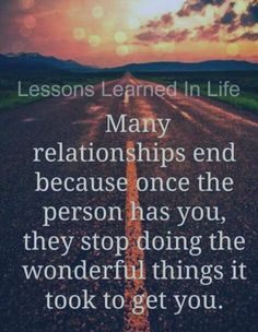 Even if your there it can still end. Don't settle for # 2, 3 or 4 on someone's list. If your loved you should be #1!