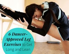 6 Dancer-Approved Led Exercises to Get Long and Lean