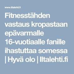 Fitnesstähden vastaus kropastaan epävarmalle 16-vuotiaalle fanille ihastuttaa somessa | Hyvä olo | Iltalehti.fi