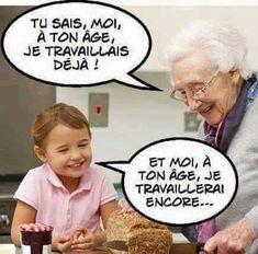 Tu sais moi à ton âge je travaillais déjà ! Et moi à ton âge je travaillerai encore ! #blague #humour #rire #blagues #drole