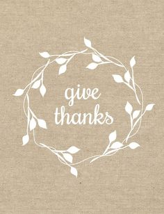 Give thanks - Thanksgiving art print - Fall decor What A Nice Day, Zen, Thanksgiving Art, Thanksgiving Blessings, Attitude Of Gratitude, Give Thanks, Autumn Leaves, Thankful, Grateful