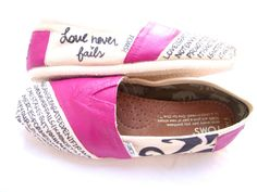 1 corinthians 13  if i had toms i would so do this. or maybe just a collection of my favorite bible verses.