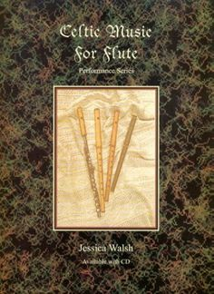 Celtic Music for Flute (Book/Audio CD) by Jessica Walsh