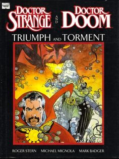 Doctor Strange and Doctor Doom: Triumph and Torment by Mike Mignola