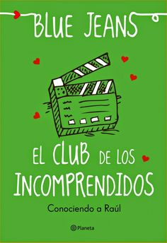 In a relationship with a book: El club de los incomprendidos - Blue Jeans (#0.5)