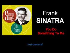 You Do Something To Me Frank Sinatra