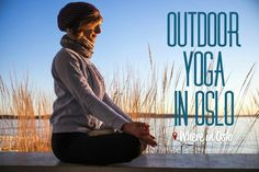 Outdoor Yoga in Oslo - Yoga workshops in Oslo's amazing nature. Will you join us? https://whereinoslo.com/event/outdoor-yoga-in-oslo #whereinoslo #oslo