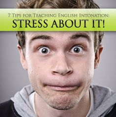 Sometimes ESL teachers and students just need to stress about stress. Well, maybe not stress about it but at least pay some attention to it. However, stress isn't something most teache