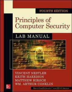 Practice the Computer Security Skills You Need to Succeed! 40+ lab exercises challenge you to solve problems based on realistic case studies Step-by-step scenarios require you to think critically Lab