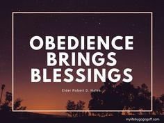 general conference obedience brings blessings