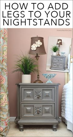 *add legs to hexagon tables for bedroom? Easy tutorial for how to easily add legs to any piece of furniture. LOVE this idea! Diy Furniture Projects, Repurposed Furniture, Furniture Making, Furniture Makeover, Home Projects, Painted Furniture, Bedroom Furniture, Furniture Legs, Furniture Stores