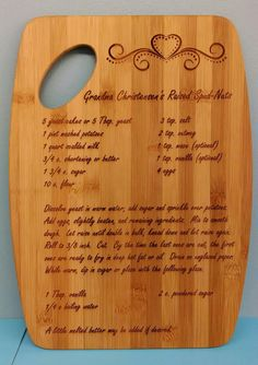 This Recipe Cutting Board is a very nice gift that you can personalize with your favorite recipe or a favorite recipe of your Moms or Grandmas